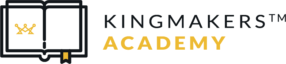 Kingmakers™ Academy